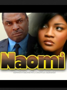 Naomi - Latest Nigerian Nollywood Ghallywood Movie