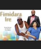 Fimidare Ire - 2014 Nollywood Movie