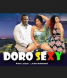 Doro Sexy - 2014 Nollywood Movie