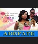 Adepate - 2014 Nigerian Yoruba Movie