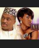 Inheritance - 2014 Nigerian Nollywood Movie