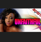 Unfaithful – Lastest Nigerian Nollywood Movie 2014