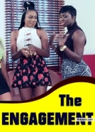 The Engagement – 2017 Latest Ghallywood Nollywood Movie